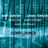 Confluence — Johan Hörlen & Andy Hunter @ Pantheon Bonn | Bonn | Nordrhein-Westfalen | Germany