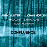 Confluence - Johan Hörlen & Andy Hunter @ Altes Pfandhaus | Köln | Nordrhein-Westfalen | Germany